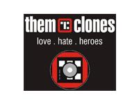 Them Clones